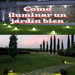 iluminar jardín con bien con poco dinero